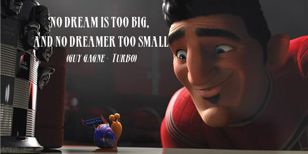 A card about dream with a movie Turbo quote