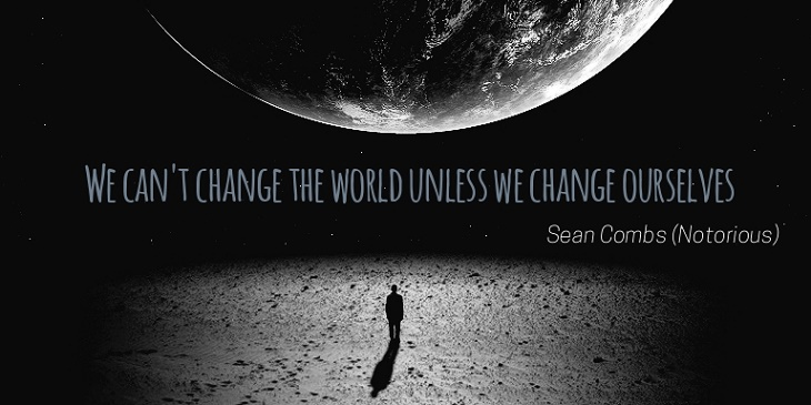 Change the world movie quotes