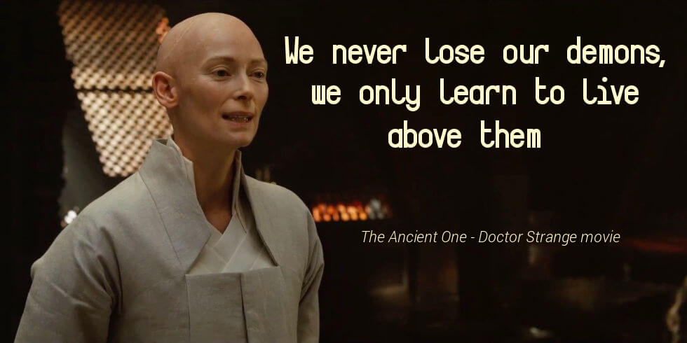 Tilda Swinton quote from Doctor Strange movie