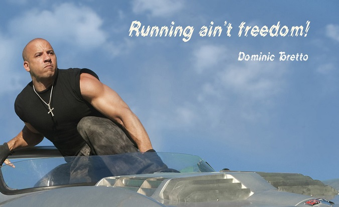 Fast five movie ecard with a quote about freedom