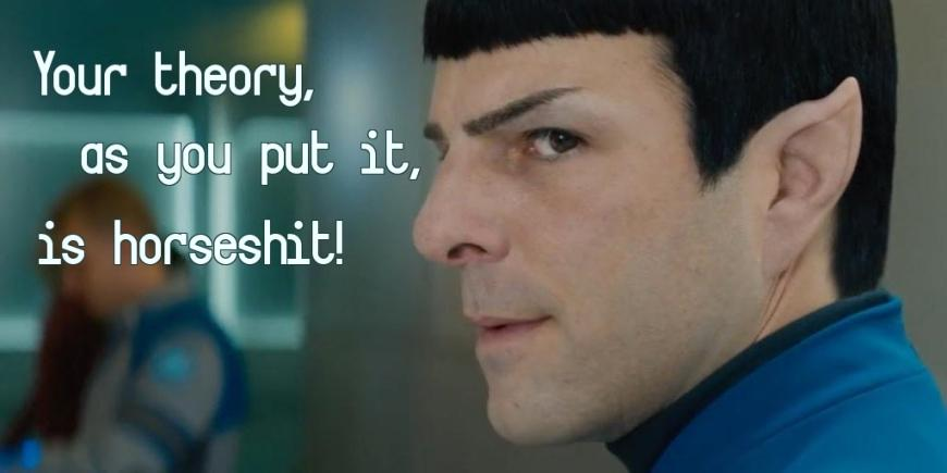 Funny Spock quote from Star Trek Beyond